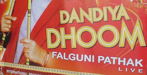 Lettering on sign reads DANDIYA DHOOM and also FALGUNI PATHAK in Arial Narrow