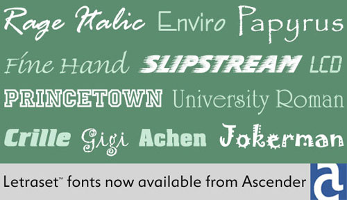 White single-word type samples on a green background. Letraset™ fonts now available from Ascender
