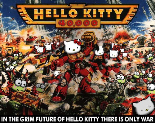 Illustration headlined HELLO KITTO 40,000 shows a dense battlefield of robotic Hello Kittys. Caption: IN THE GRIM FUTURE OF HELLO KITTY THERE IS ONLY WAR