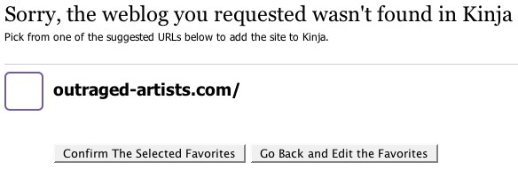 Alert screen shows a single URL and the heading: Sorry, the weblog you requested wasn't found in Kinja. Pick from one of the suggested URLs below to add the site to Kinja