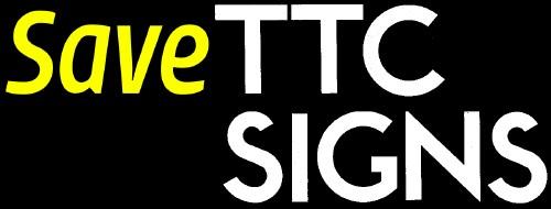 Save TTC SIGNS