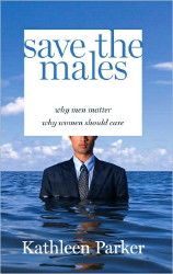Cover shows man in business suit submerged chest-high in water; 'Save the Males''title block covers the top half of his face