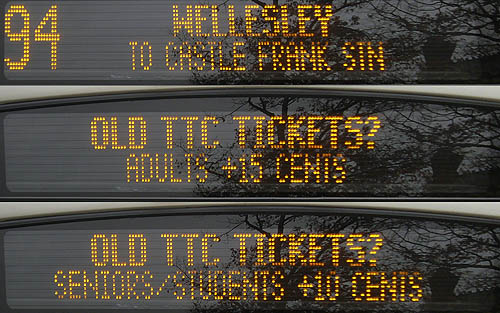 Three blocks of LED text read: 94 WELLESLEY TO CASTLE FRANK STN · OLD TTC TICKETS? · ADULTS +15 CENTS · SENIORS/STUDENTS +10 CENTS