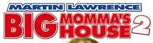 'Big Momma's House 2' title in extended and scrunched red Flyer outline type