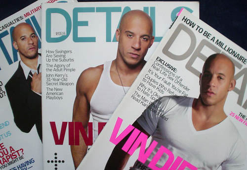 Vin Diesel – dressed in a suit, in a tank top, in a V-necked T-shirt – on three covers of 'Details'