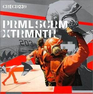 Album cover lists CRECD239 PRMLSCRM XTRMNTR in broken stencil type, with collaged images of orange-suited air pilot holding a grey helmet, all set against a collage of an airplane fuselage