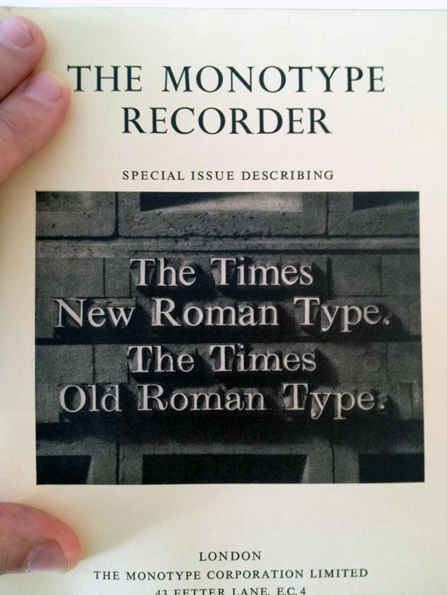 In metal type in a photo on the cover of the 'Monotype Recorder': Times New Roman and Times Old Roman