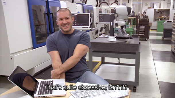 Jonathan Ive flexing: That's quite obsessive, isn't it?