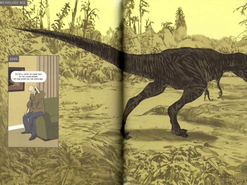 "80,000,000 BCE: Tyrannosaurus walks out of frame. Inset, 2005: Man on phone says ""So he'll have to camp out in the living room. He can sleep on the sofa bed"""