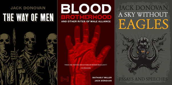 Covers of 'The Way of Men,' 'Blood-Brotherhood,' 'A Sky Without Eagles'