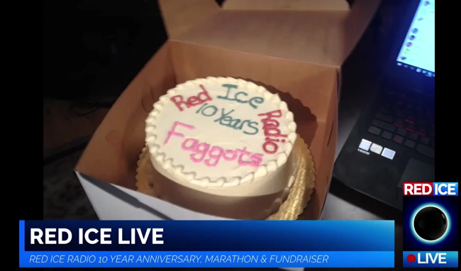 "Red Ice screenshot showing a cake decorated with ""Red Ice Radio 10 years Faggots"""