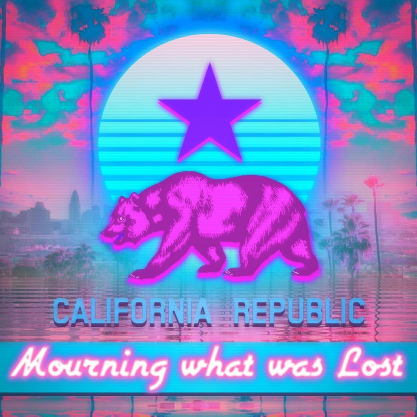 Blue and magenta illustration with California bear: CALIFORNIA REPUBLIC—Mourning what was Lost