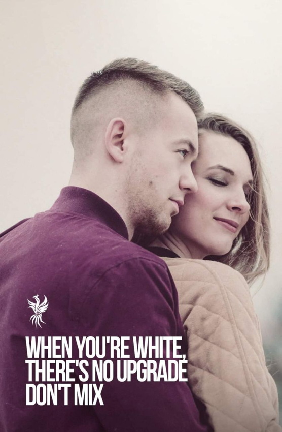Young man and woman on poster: WHEN YOU'RE WHITE, THERE'S NO UPGRADE. DON'T MIX