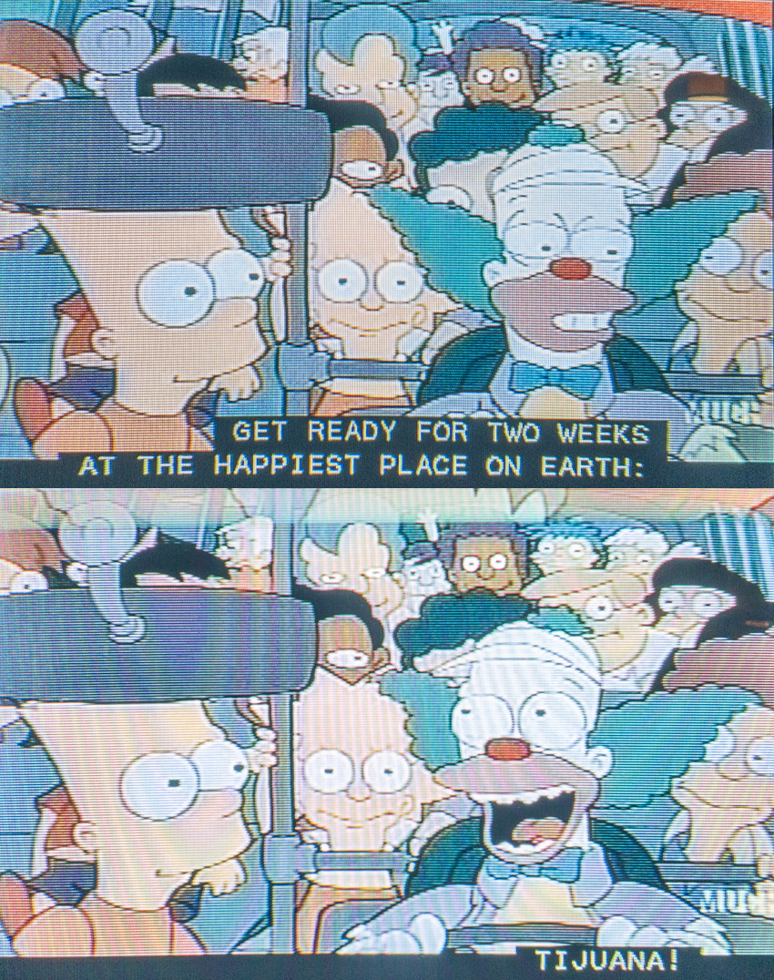 """Krusty: """"Get ready for two weeks at the happiest place on earth – Tijuana!"""""""