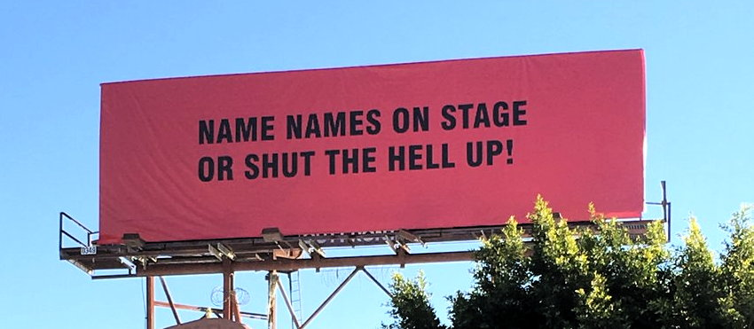 NAME NAMES ON STAGE OR SHUT THE HELL UP!